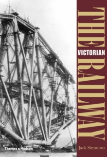The Victorian Railway, Paperback