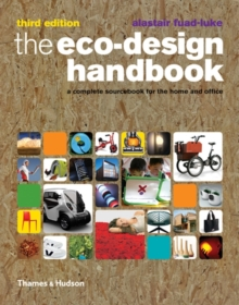 The Eco-Design Handbook : A Complete Sourcebook for the Home and Office, Paperback Book