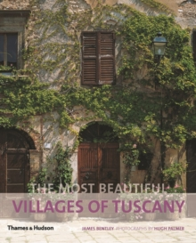 The Most Beautiful Villages of Tuscany, Paperback
