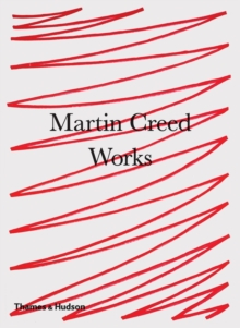 Martin Creed: Works, Paperback