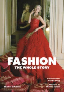 Fashion : The Whole Story, Paperback Book