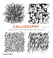 Calligraphy : A Book of Contemporary Inspiration, Paperback Book