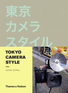 Tokyo Camera Style, Paperback
