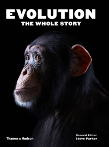 Evolution: the Whole Story, Paperback