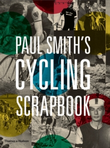 Paul Smith's Cycling Scrapbook, Paperback