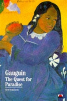 Gauguin : The Quest for Paradise, Paperback