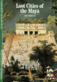 Lost Cities of the Maya, Paperback Book