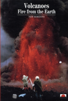 Volcanoes : Fire from the Earth, Paperback