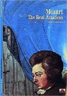 Mozart : The Real Amadeus, Paperback