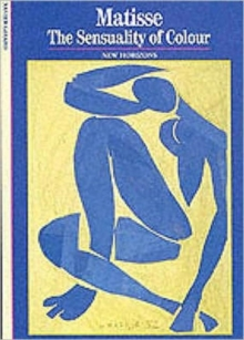Matisse : The Sensuality of Colour, Paperback