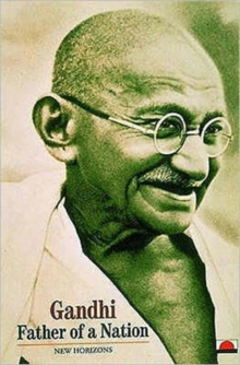 Gandhi : Father of a Nation, Paperback Book