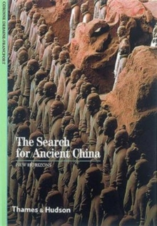 The Search for Ancient China, Paperback