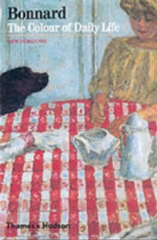 Bonnard : The Colour of Daily Life, Paperback Book