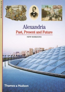 Alexandria : Past, Present and Future, Paperback