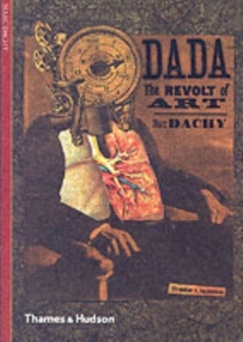 Dada : The Revolt of Art, Paperback