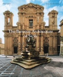 The Baroque Architecture of Sicily, Hardback
