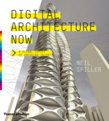 Digital Architecture Now : A Global Survey of Emerging Talent, Hardback Book