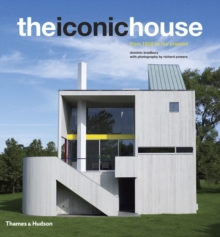 The Iconic House : Architectural Masterworks Since 1900, Hardback