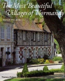 The Most Beautiful Villages of Normandy, Hardback