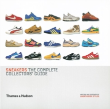 Sneakers : The Complete Collectors' Guide, Hardback