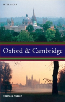 Oxford and Cambridge : An Uncommon History, Hardback