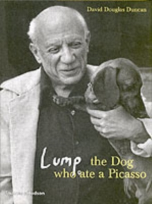 Lump : The Dog Who Ate a Picasso, Hardback