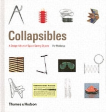 Collapsibles : A Design Album of Space-Saving Objects, Hardback