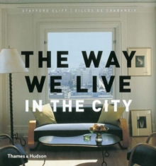 The Way We Live : In the City, Hardback