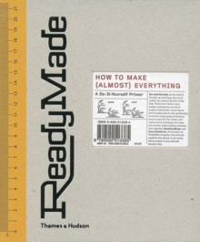ReadyMade : How to Make (almost) Everything, Hardback