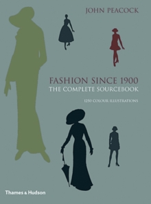 Fashion Since 1900 : The Complete Sourcebook, Hardback