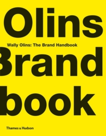 Wally Olins:  The Brand Handbook, Hardback