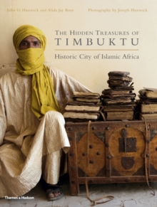 The Hidden Treasures of Timbuktu : Historic City of Islamic Africa, Hardback Book