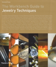 The Workbench Guide to Jewelry Techniques, Hardback