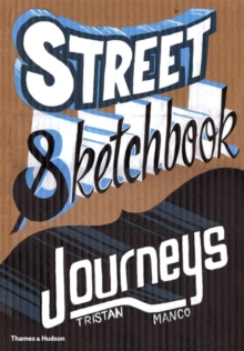 Street Sketchbook : Journeys, Hardback Book