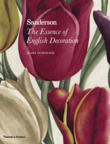Sanderson : The Essence of English Decoration, Hardback