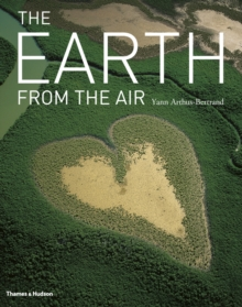 The Earth from the Air, Hardback