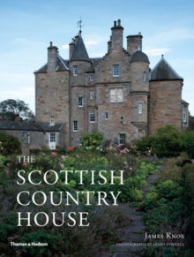 The Scottish Country House, Hardback