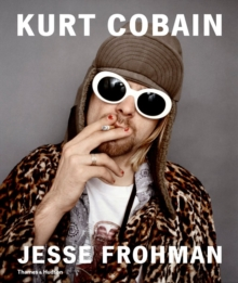 Kurt Cobain : The Last Session, Hardback