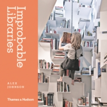 Improbable Libraries, Hardback Book