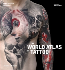 The World Atlas of Tattoo, Hardback