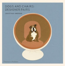 Dogs and Chairs : Designer Pairs, Paperback