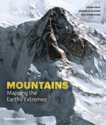 Unseen Extremes : Mapping the World's Greatest Mountains, Hardback