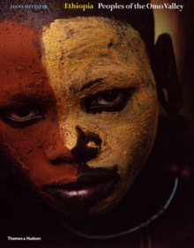 Ethiopia : Peoples of the Omo Valley WITH Custom and Ceremony AND Face and Body Decoration v. 1-2, Hardback