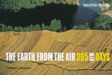 The Earth from the Air : 365 New Days, Hardback Book