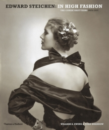 Edward Steichen: In High Fashion : The Conde Nast Years 1923-1937, Hardback Book