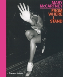 Mary McCartney : From Where I Stand, Hardback Book
