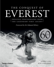 The Conquest of Everest : Original Photographs from the Legendary First Ascent, Hardback