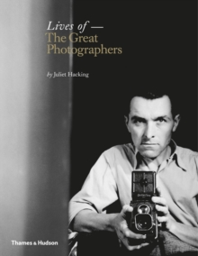 Lives of the Great Photographers, Hardback Book
