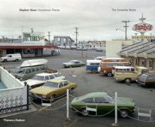 Stephen Shore : Uncommon Places: The Complete Works, Hardback