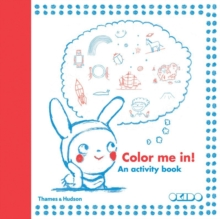 Colour Me In! : An Activity Book, Paperback
